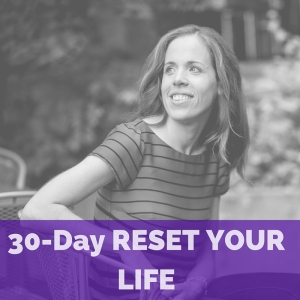 30-Day RESET YOUR LIFE